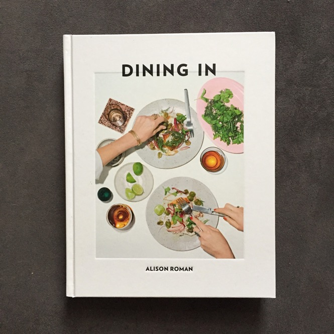 Dining In Book by Alison Roman