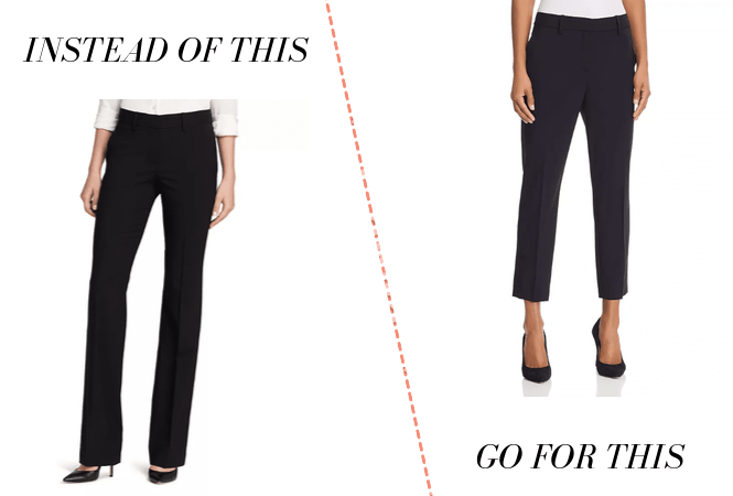 Business casual: Wear cropped pants instead of full-length pants