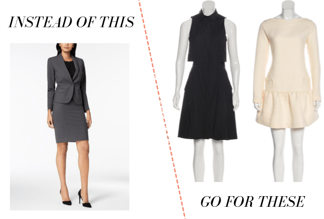 Business casual: For interviews, wear a dress instead of a skirt suit