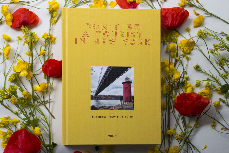 Don't Be a Tourist in New York: Messy Nessy Chic Guide Book